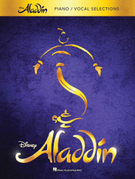 Aladdin - Broadway - Piano/Vocal Selections