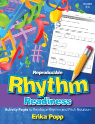 Reproducible Rhythm Readiness (Grades 2-6)