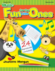 Reproducible Music Fun for the Little Ones (Grades PreK-2)
