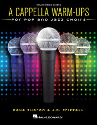 A Cappella Warm-Ups for Pop and Jazz Choirs