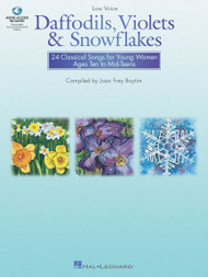 DAFFODILS, VIOLETS AND SNOWFLAKES – LOW VOICE 24 Classical Songs for Young Women Ages Ten to Mid-Teens