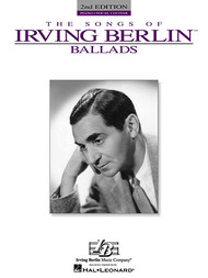 The Songs of Irving Berlin Ballads - Piano/Vocal/Guitar
