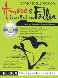 AMORE & FOLLIA (LOVE & MADNESS) Arias for Soprano