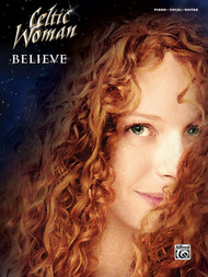 Believe Celtic Woman - Piano/Vocal/Guitar