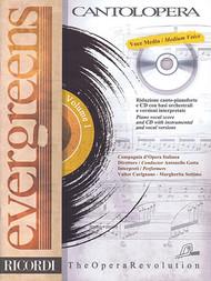 EVERGREENS Cantolopera Series  Medium Voice, Vol. 1