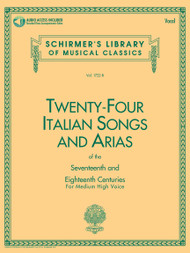 24 ITALIAN SONGS & ARIAS OF THE 17TH & 18TH CENTURIES Medium High Voice – Book with Online Audio