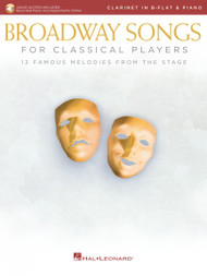 Broadway Songs For Classical Players - Clarinet in B-Flat & Piano