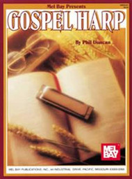 Gospel Harp (Harmonica) by Phil Duncan
