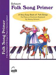 Schaum - Folk Song Primer