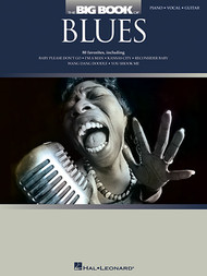 The Big Book of Blues - Piano/Vocal/Guitar Songbook