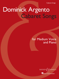 Cabaret Songs for Medium Voice and Piano by Dominick Argento