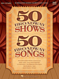 50 Broadway Shows / 50 Broadway Songs (2nd Edition) - Piano/Vocal/Guitar