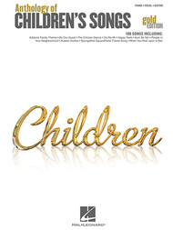 Anthology of Children's Songs (Gold Edition) - Piano/Vocal/Guitar