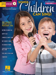 Songs Children Can Sing! Pro Vocal Vol 1 - Boys and Girls Edition