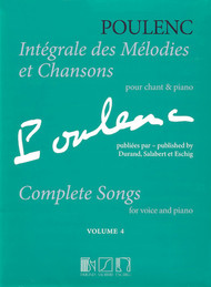 Poulenc - Complete Songs for Voice and Piano - Volume 4