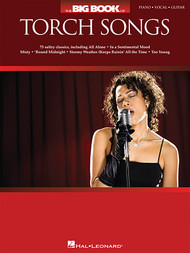 Big Book of Torch Songs - Piano/Vocal/Guitar Songbook