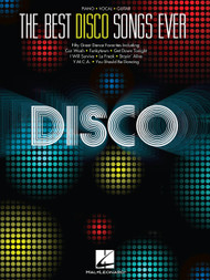 The Best Disco Songs Ever for Piano/Vocal/Guitar