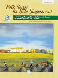 Folk Songs for Solo Singers Vol. 1 (Medium High Voice) w/Audio Accompaniment