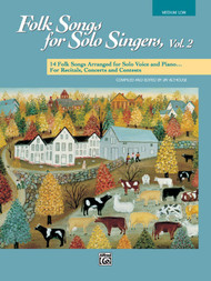 Folk Songs for Solo Singers, Vol 2 (Medium Low Voice)