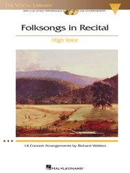 Folksongs in Recital - 14 Concert Arrangements by Richard Walters (High Voice) w/CDs