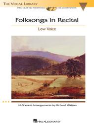 Folksongs in Recital - 14 Concert Arrangements by Richard Walters (Low Voice) w/CDs