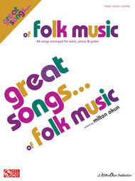 Great Songs of Folk Music - Piano / Vocal / Guitar