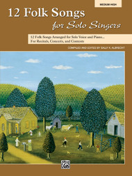 12 Folk Songs for Solo Singers (Medium High)
