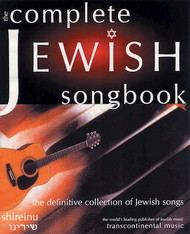 The Complete Jewish Songbook - Melody / Lyrics / Chords