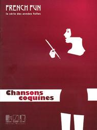 French Fun (la serie des annees folles) - Chansons Coquines - Piano / Voice