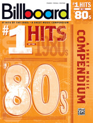 Billboard #1 Hits of the '80s for Piano/Vocal/Guitar