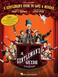 A Gentleman's Guide to Love & Murder - Vocal Selections / Piano