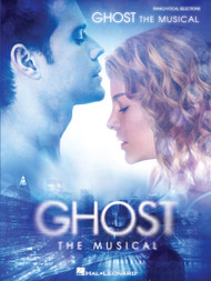 Ghost (The Musical) - Piano / Vocal Selections