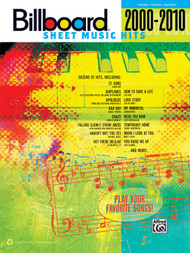 Billboard Sheet Music Hits 2000-2010 for Piano/Vocal/Guitar