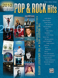 2010 Greatest Pop & Rock Hits - Piano / Vocal / Guitar Songbook