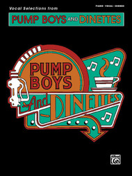 Pump Boys and the Dinettes (Vocal Selections) - Piano / Vocal / Chords