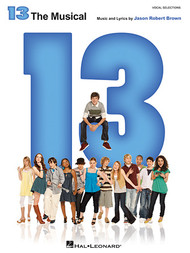 13 The Musical - Piano / Vocal Selections