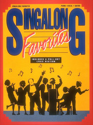 Singalong Favorites - Piano / Vocal / Guitar Songbook