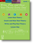 Write, Play, and Hear Your Theory Every Day - Book 1