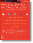 Write, Play, and Hear Your Theory Every Day - Book 2