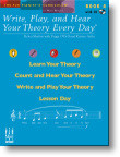 Write, Play, and Hear Your Theory Every Day - Book 4