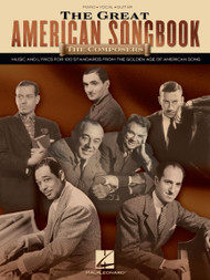 The Great American Songbook - The Composers - Piano / Vocal / Guitar
