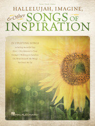 Hallelujah, Imagine, & Other Songs of Inspiration (25 Uplifting Songs) - Piano / Vocal / Guitar