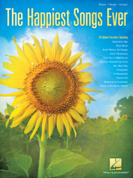 The Happiest Songs Ever (40 Upbeat Favorites) - Piano / Vocal / Guitar