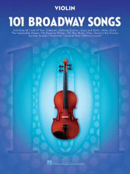 101 Broadway Songs for Violin
