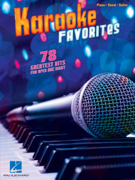 Karaoke Favorites - 78 Greatest Hits for Open Mic Night - Piano / Vocal / Guitar