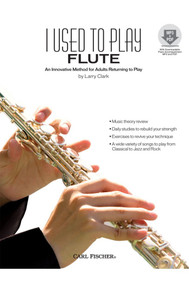 I Used to Flute (An Innovative Method for Adults Returning to Play) w/MP3 and PDF Download
