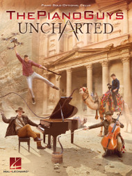 The Piano Guys Uncharted - Piano Solo / Optional Cello Songbook