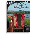 How to Play Diatonic Button-Accordion Volume 3 (Includes CD) - Henry Doktorski