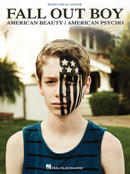 Fall Out Boy - American Beauty / American Psycho - Piano / Vocal / Guitar Songbook
