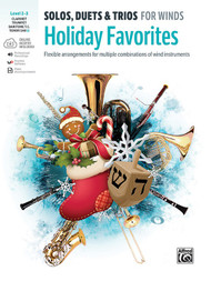 Holiday Favorites for Winds (Solos, Duets Trios for Winds) - Clarinet / Trumpet / Baritone TC / Tenor Sax